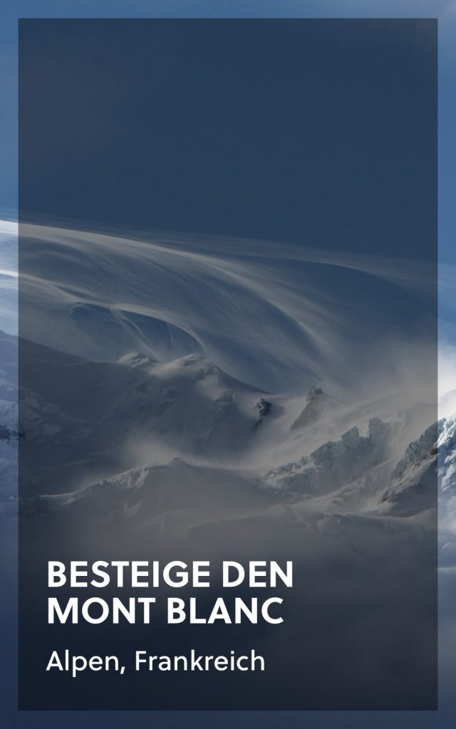 Mont Blanc Besteigung